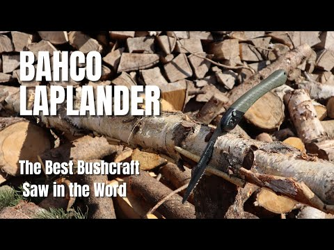 Bahco Laplander - The Best Bushcraft Saw in the Word