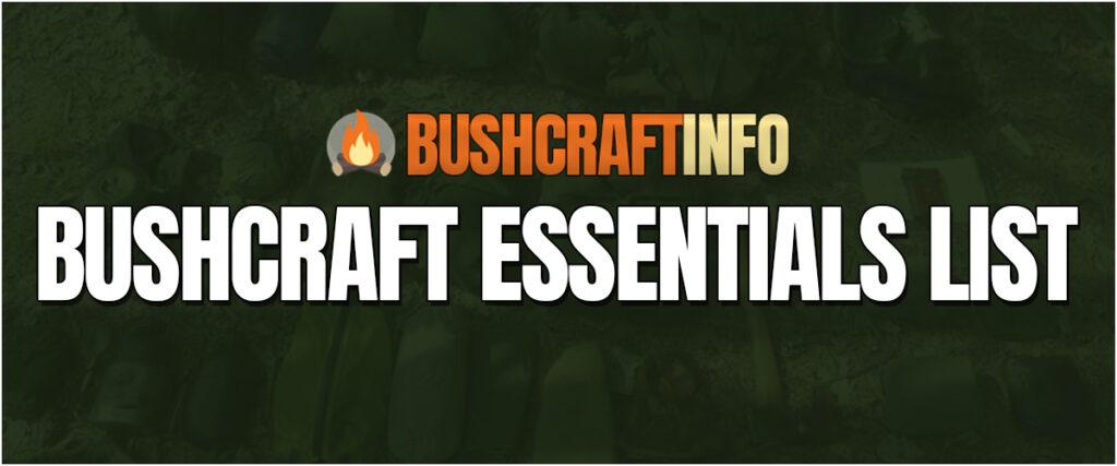 Bushcraft Essentials List
